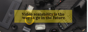 How video scalability is related to ROI?