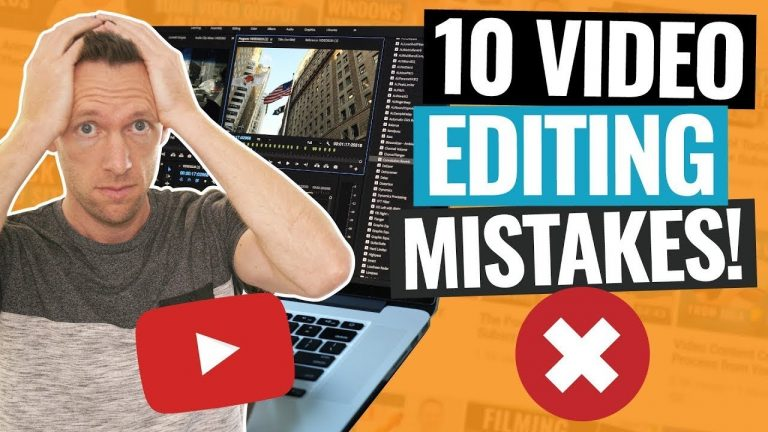 [VIDEO] 10 Video Editing Mistakes & How To Beat Them